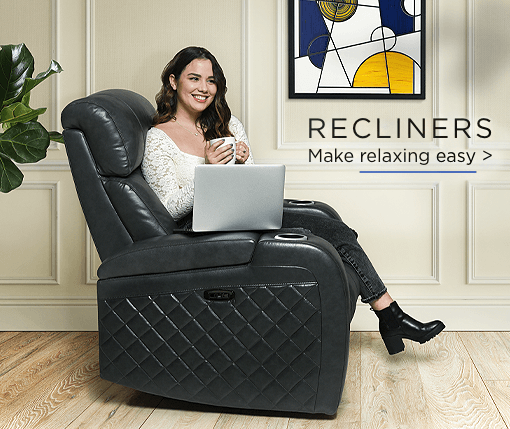 Recliners. Make relaxing easy